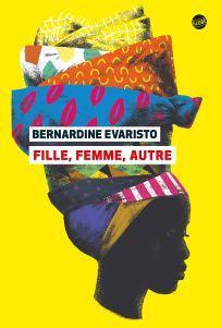 Fille, femme, autre, Bernardine Evaristo… rentrée littéraire 2020 !