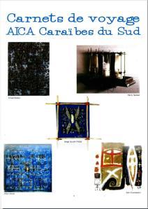 AICA SOUTH CARIBBEAN ARCHIVES  6 : Carnets de voyage de l'Aica Caraïbe du Sud (1999)