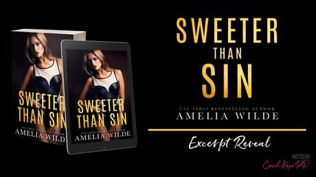 Excerpt Reveal – Découvrez un extrait VO de « Sweeter Than Sin » d'Amelia Wilde