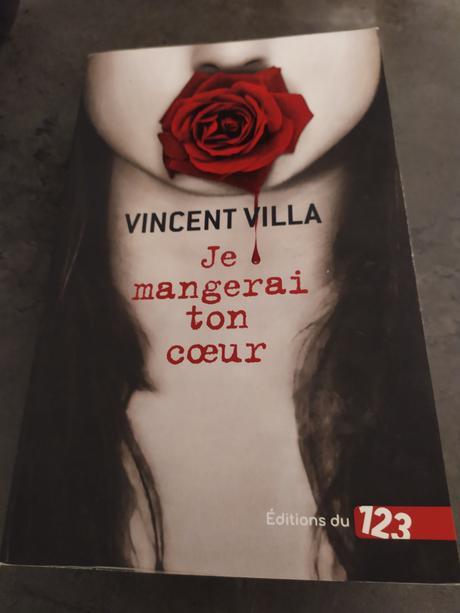 Je mangerai ton coeur de Vincent Villa
