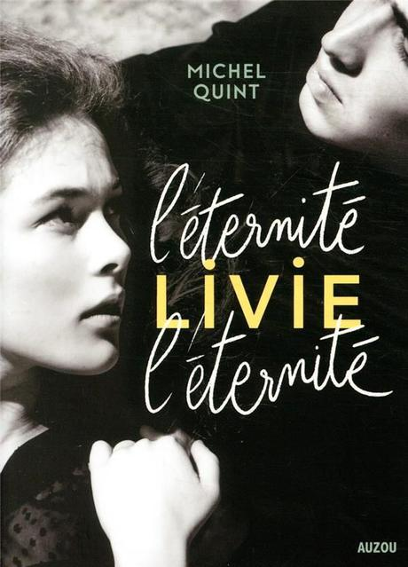 L'éternité Livie L'éternité. Michel QUINT (Dès 14 ans)