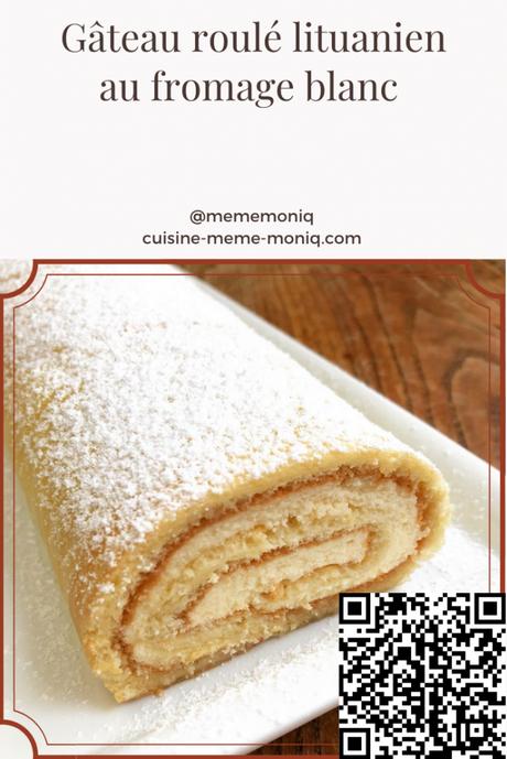 gâteau roulé au fromage blanc lituanien