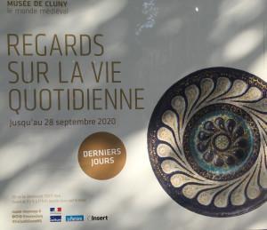 derniers jours  – Musée de Cluny « Regards sur la vie quotidienne »  le 28 Septembre 2020