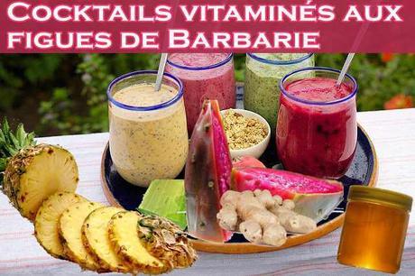Coktails vitaminés aux figues de Barbarie
