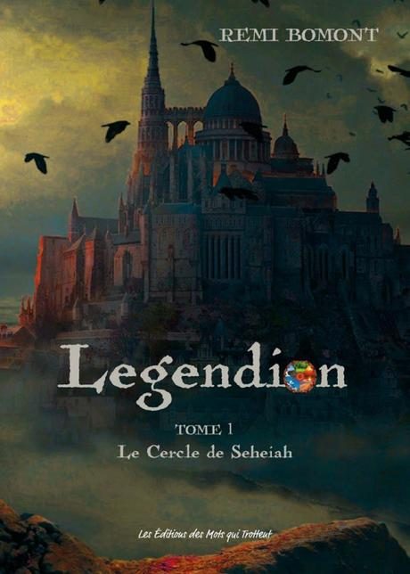 Legendion, tome 3 : Les Larmes de Sitaël de Remi Bomont