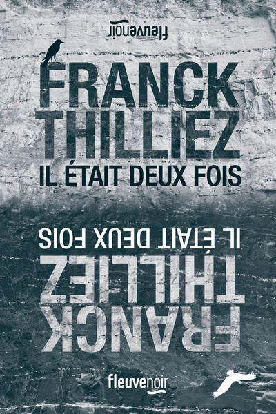 Il était deux fois de Franck Thilliez