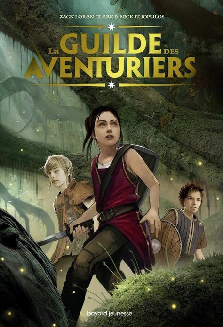 La Guilde des Aventuriers de Zach Loran Clark & Nick Eliopulos