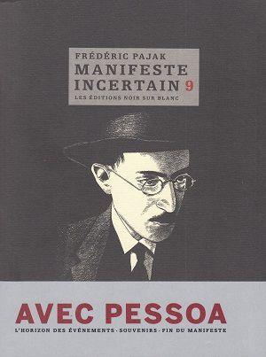 Manifeste incertain 9, de Frédéric Pajak