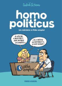 Homo Politicus (Soulcié, Nena) – Fluide Glacial – 9.90€
