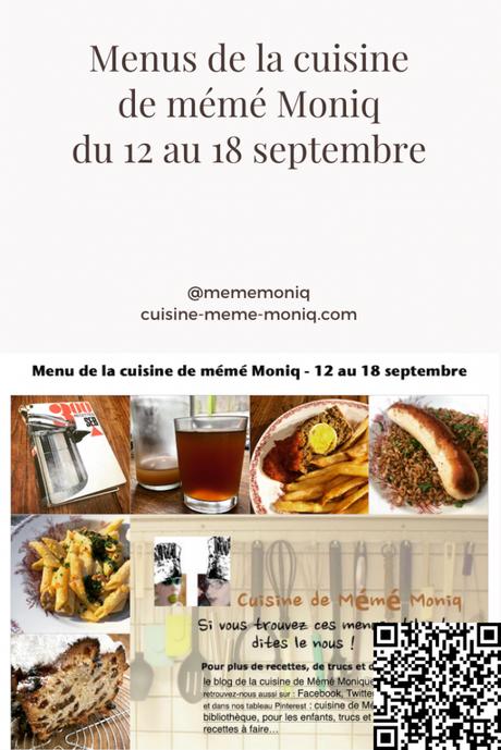 menus de la cuisine de mémé Moniq du 12 au 18 septembre