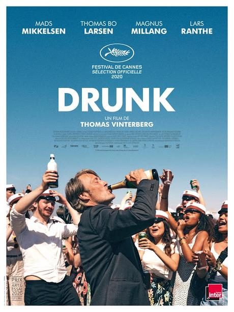 Affiche US pour Drunk de Thomas Vinterberg