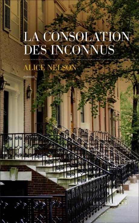 La consolation des inconnus de Alice Nelson