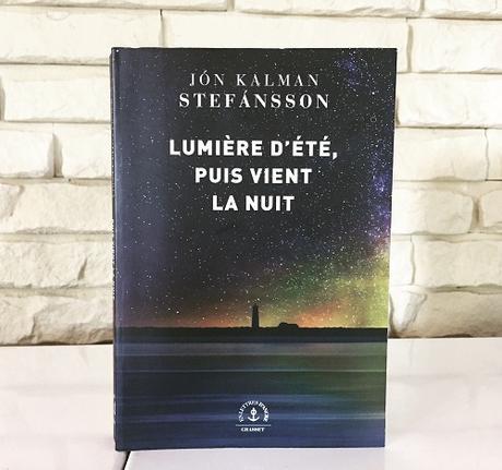 Lumière d'été, puis vient la nuit – Jon Kalman Stefansson