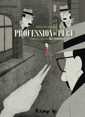CINEMA : «Profession du père» de Jean-Pierre Améris