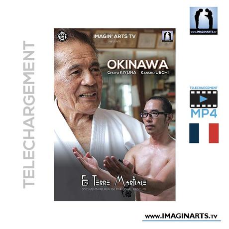 Okinawa Karaté – Choyu Kiyuna & Kansho Uechi – Téléchargement HD