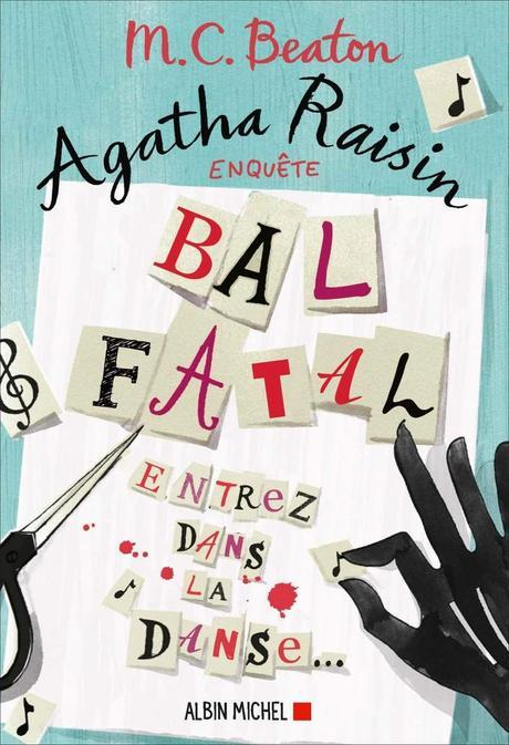 Agatha Raisin enquête, tome 15 : Bal fatal • M. C. Beaton