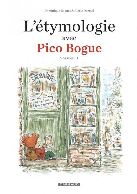 L'étymologie avec Pico Bogue, tome 2