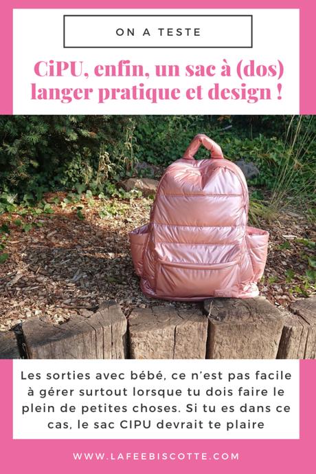 CiPU, enfin, un sac à (dos) langer pratique et design !