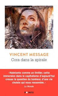 Vincent Message place « Cora dans la spirale »