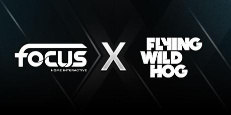 #GAMING - Focus Home Interactive annonce sa collaboration avec Flying Wild Hog sur une nouvelle franchise !