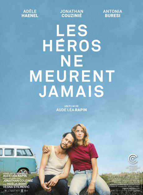 FILM : Les Héros Ne Meurent Jamais de Aude Léa Rapin