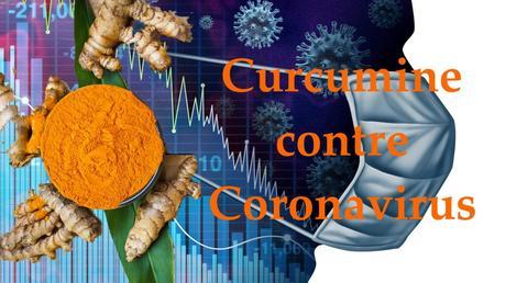 Effets potentiels de la curcumine dans le traitement de l'infection par COVID-19
