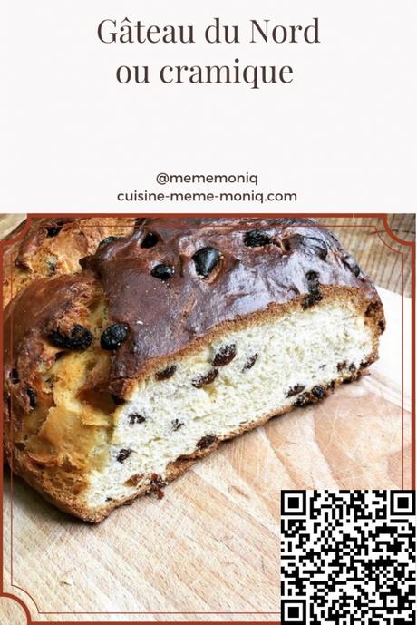 gâteau du Nord ou cramique