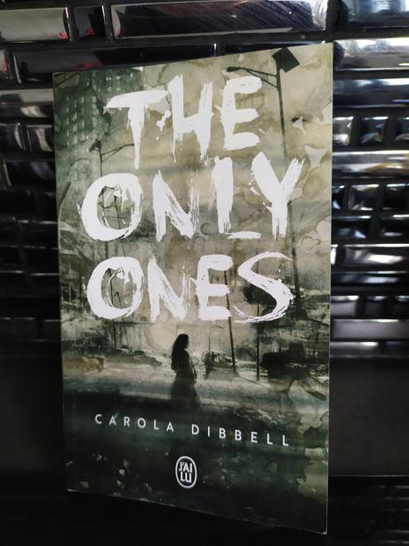 The only ones Carola Dibbell aux éditions J'ai Lu