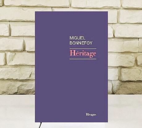 Héritage – Miguel Bonnefoy