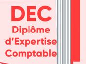 Tout savoir D.E.C, Diplôme d'Expertise Comptable