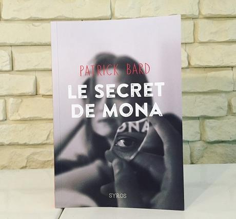 Le secret de Mona – Patrick Bard