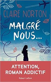 « Malgré nous » de Claire Norton