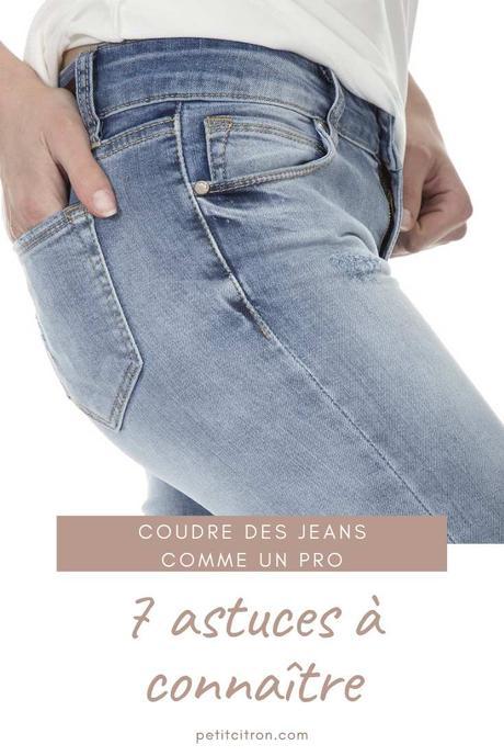 Coudre un jean comme un pro: tous les trucs et astuces  (et plus encore)