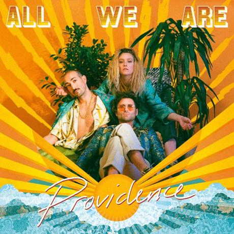 All We Are ' Providence