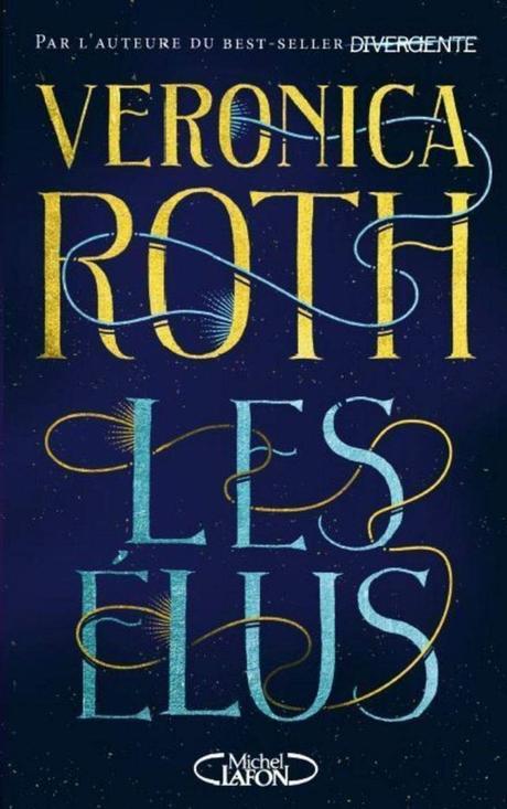Les Elus de Veronica Roth