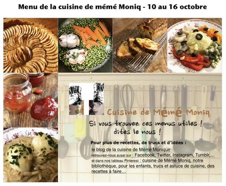 menus de la cuisine de mémé Moniq du 10 au 16 octobre