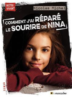 Comment j'ai réparé le sourire de Nina de Nicolas Michel