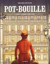 Pot-Bouille - Cédric Simon et Éric Stalner (d'après le roman d'Émile Zola)