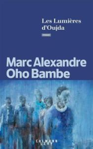 Les lumières d'Oujda de Marc Alexandre Oho Bambe