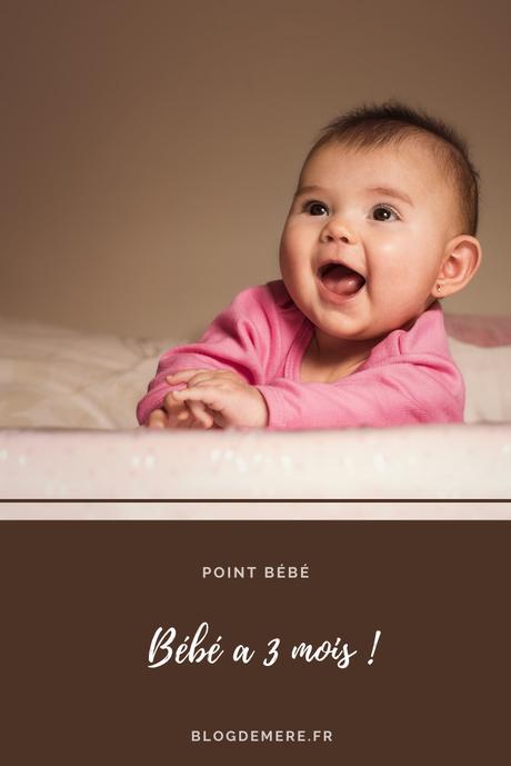 Point bébé – Bébéloute a 3 mois !