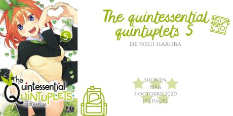 The quintessential quintuplets #5 • Nagi Haruba