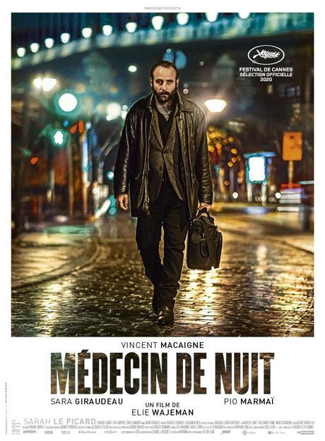 MÉDECIN DE NUIT avec Vincent Macaigne, Sara Giraudeau et Pio Marmaï au Cinéma le 9 Décembre
