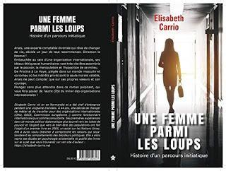 UNE FEMME PARMI LES LOUPS - ELISABETH CARRIO