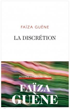 723_ Faïza Guène, La Discrétion