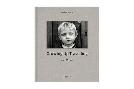 JAMIE JOHNSON – GROWING UP TRAVELLING