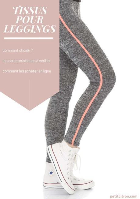 Choisir le bon tissu pour coudre des leggings