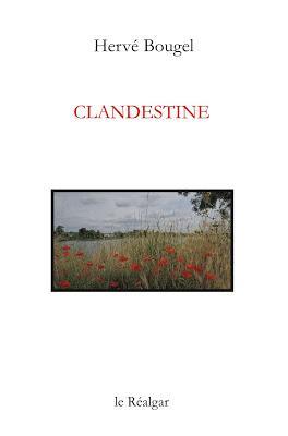 « Clandestine » de Hervé Bougel