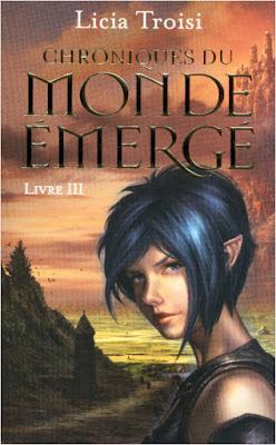 Chroniques du monde émergé, tome 3 : Le talisman du pouvoir - Licia Troisi