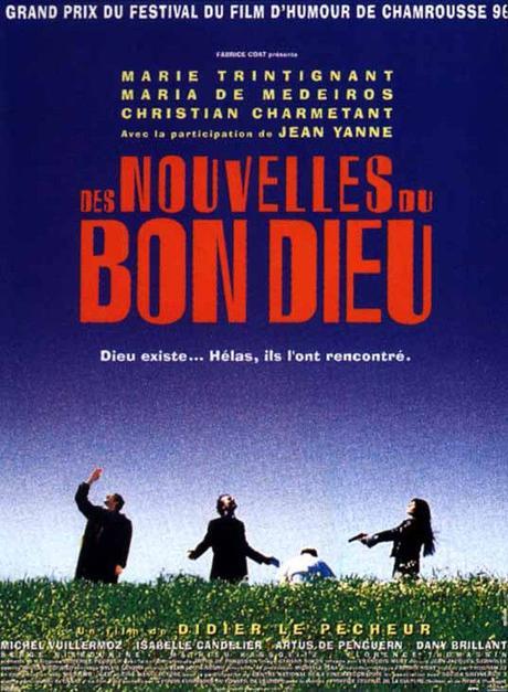 Des Nouvelles du Bon Dieu (1996) de Didier Le Pêcheur