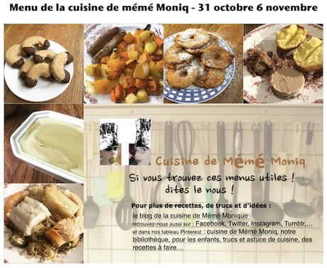 menus de la cuisine de mémé Moniq du 31 octobre au 6 novembre
